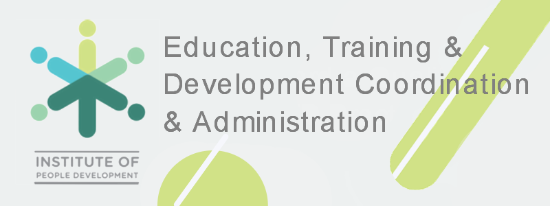 Education, Training and Development Coordination and Administration Skills Programme