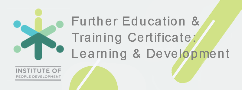 Further Education and Training Certificate: Occupationally Directed Education, Training and Development Practices