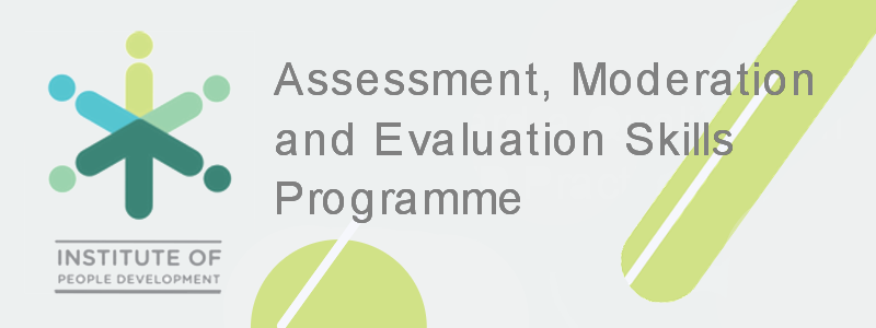 Assessment, Moderation & Evaluation