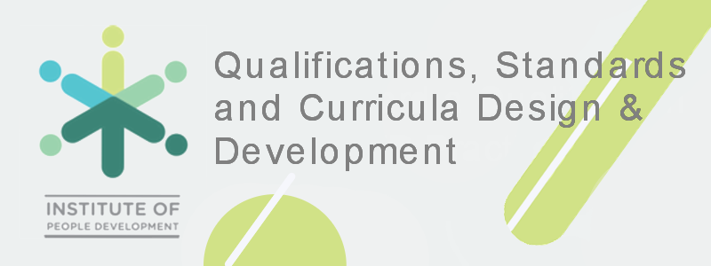 Qualifications, Standards and Curricula Design & Development