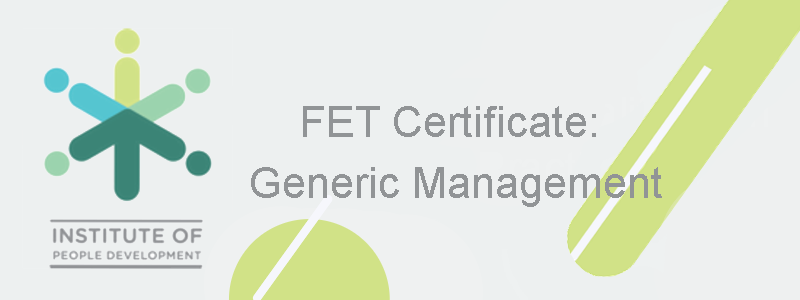 Further Education and Training Certificate (FET) Certificate: Generic Management