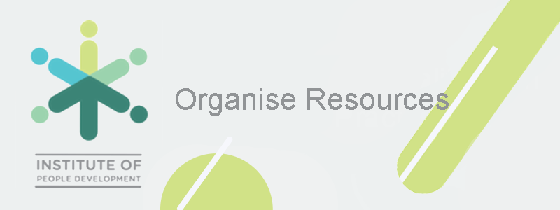 Organise Resources