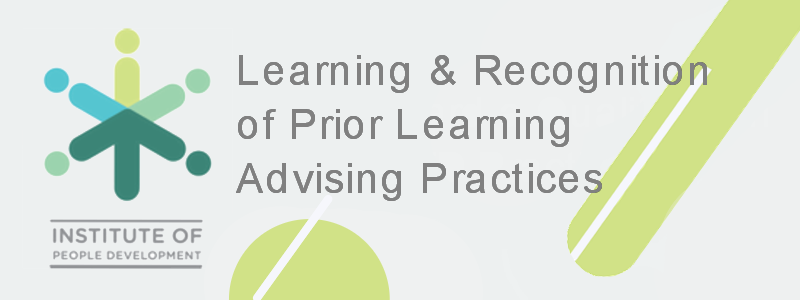 Learning and Recognition of Prior Learning Advising Practices Skills Programme